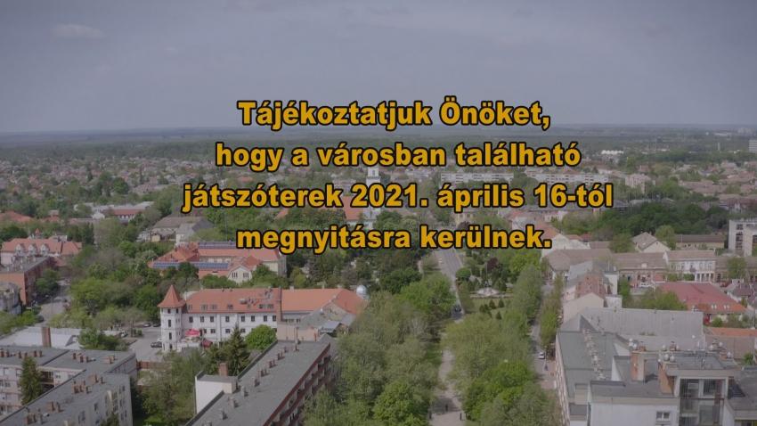 A városban található játszóterek 2021. április 16-tól megnyitásra kerülnek