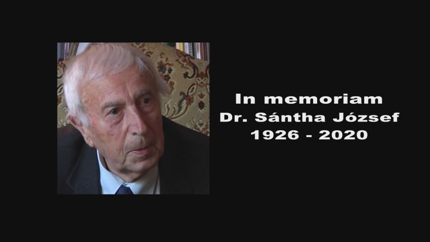 In memoriam Dr. Sántha József / 1926-2020